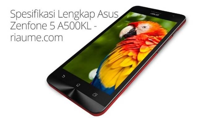 Spesifikasi Lengkap Asus Zenfone 5 A500KL - review-picture