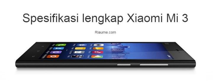 Spesifikasi lengkap Xiaomi Mi 3 - image
