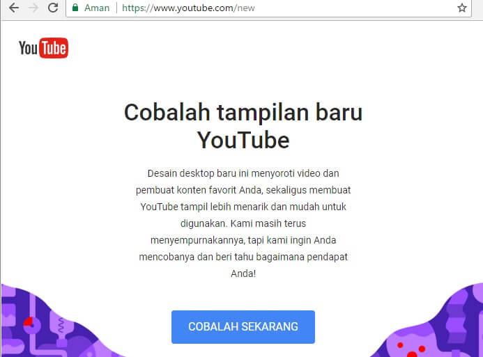 cara merubah tampilan youtube lama ke youtube terbaru